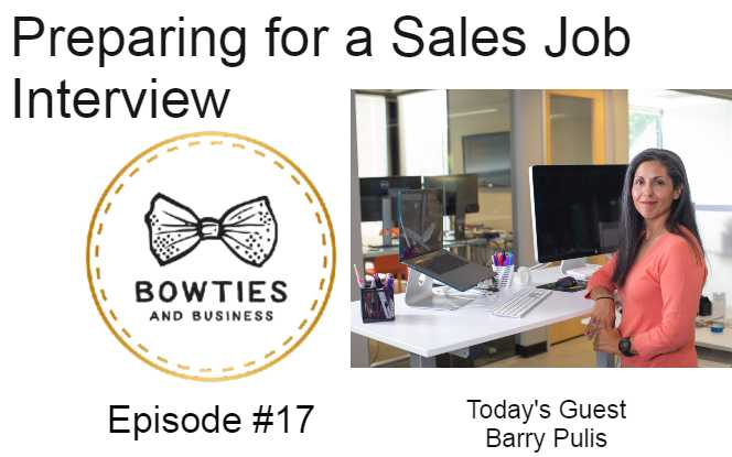 Preparing for a sales job interview Episode #17
