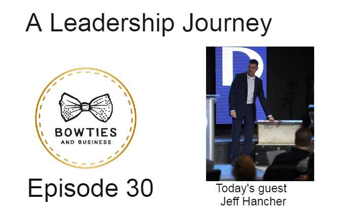 Episode #30 a Leadership Journey