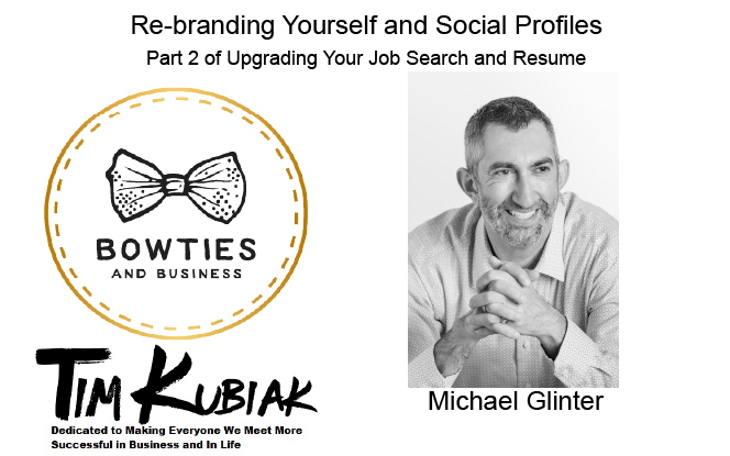 Upgrading Your Resume and Social Profiles with Michael Glinter Upgrading Your Job Search Series
